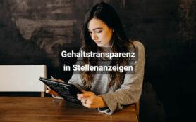Gehaltstransparenz In Stellenanzeigen