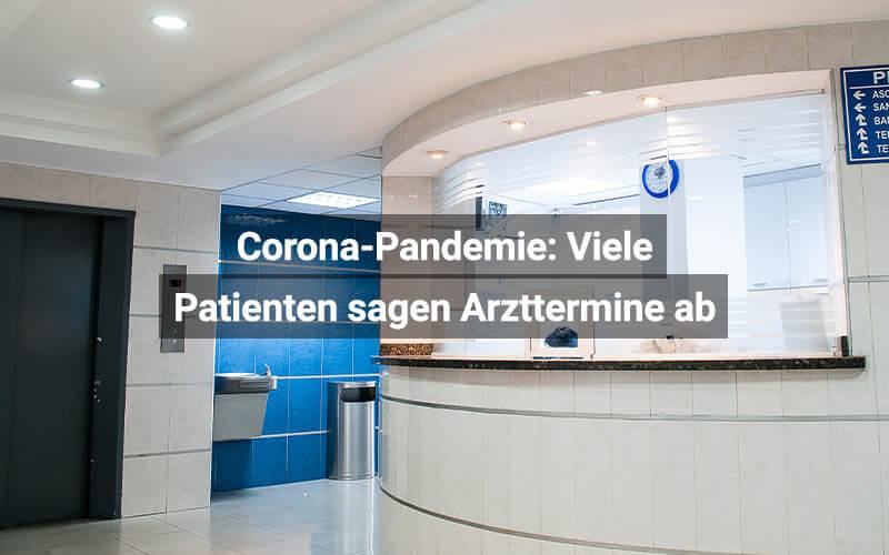 Absage Arzttermine Wegen Pandemie