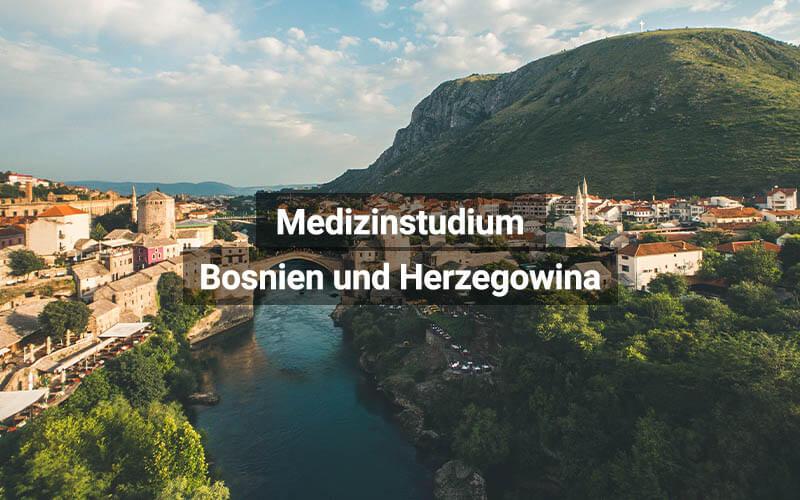 Medizinstudium In Bosnien Und Herzegowina