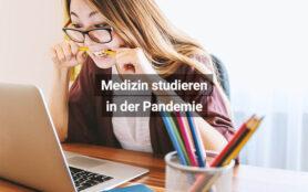 Medizin Studieren In Der Pandemie