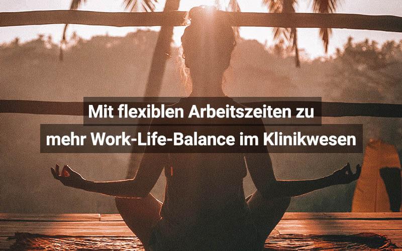 Work-Life-Balance Durch Flexible Arbeitszeiten