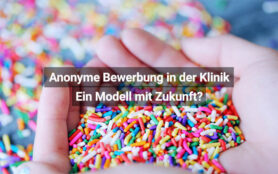 Anonyme Bewerbung In Der Klinik