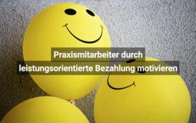 Qualitätsmanagement Praxismitarbeiter Durch Leistungsorientierte Bezahlung Motivieren