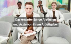 Das Erwarten Junge Ärztinnen Und Ärzte Von Ihrem Arbeitgeber