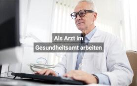Als Arzt Im Gesundheitsamt Arbeiten