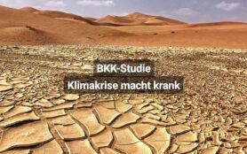 BKK Studie Klimakrise Macht Krank