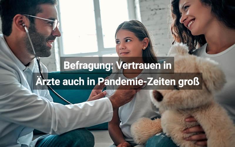 Befragung Vertrauen In Ärzte Auch In Pandemie Zeiten Groß