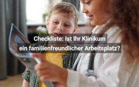 Checkliste Ist Ihr Klinikum Ein Familienfreundlicher Arbeitsplatz