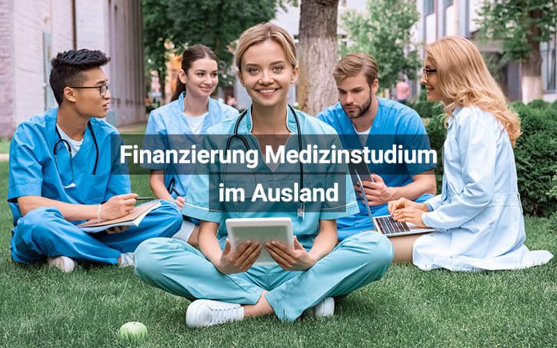 Finanzierung Medizinstudium Im Ausland