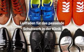 Leitfaden Für Das Passende Schuhwerk In Der Klinik