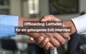 Offboarding Leitfaden Für Ein Gelungenes Exit-Interview