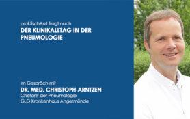 Titelbild Interview Dr. Med. Christoph Arntzen Pneumologie