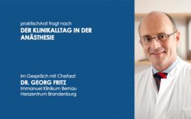 Anästhesie Interview Georg Fritz