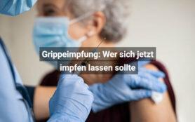 Grippeimpfung Wer Sich Jetzt Impfen Lassen Sollte