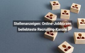 Stellenanzeigen Online Jobbörsen Beliebteste Recruiting Kanäle